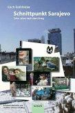 Schnittpunkt Sarajevo (eBook, ePUB)