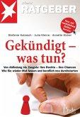 Gekündigt - was tun? (eBook, PDF)