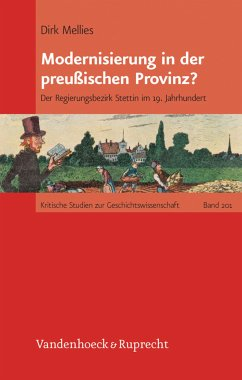 Modernisierung in der preußischen Provinz? (eBook, PDF) - Mellies, Dirk