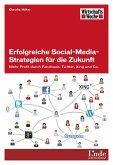 Erfolgreiche Social-Media-Strategien für die Zukunft (eBook, PDF)