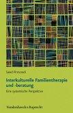 Interkulturelle Familientherapie und -beratung (eBook, PDF)