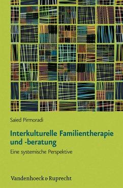Interkulturelle Familientherapie und -beratung (eBook, PDF) - Pirmoradi, Saied
