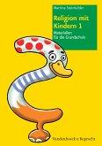 Religion mit Kindern 1 (eBook, PDF)