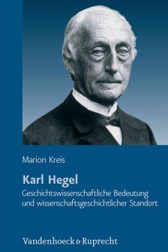 Karl Hegel (eBook, PDF) - Kreis, Marion