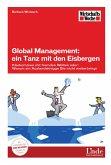 Global Management: ein Tanz mit den Eisbergen (eBook, PDF)