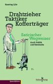 Drahtzieher, Taktiker, Kofferträger (eBook, PDF)