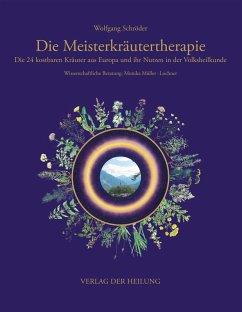 Die Meisterkräutertherapie (eBook, ePUB) - Schröder, Wolfgang