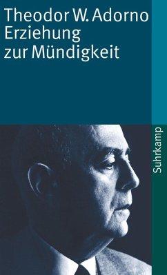 Erziehung zur Mündigkeit (eBook, ePUB) - Adorno, Theodor W.