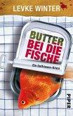 Butter bei die Fische (eBook, ePUB)