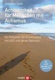 Achtsamkeit für Menschen mit Autismus (eBook, ePUB)