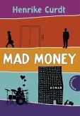Mad Money (eBook, ePUB)