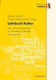 Lehrbuch Kultur. Lehr- und Lernmaterialien zur Vermittlung kultureller Kompetenzen (eBook, PDF)