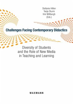 Challenges Facing Contemporary Didactics. Diversity of Students and the Role of New Media in Teaching and Learning (eBook, PDF)