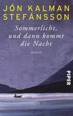 Sommerlicht, und dann kommt die Nacht (eBook, ePUB) - Stefánsson, Jón Kalman