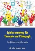 Spielesammlung für Therapie und Pädagogik