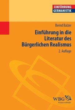 Einführung in die Literatur des Bürgerlichen Realismus (eBook, PDF) - Balzer, Bernd