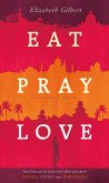 Eat, Pray, Love (eBook, ePUB)
