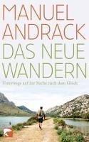 Das neue Wandern (eBook, ePUB) - Andrack, Manuel
