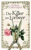 Der Killer im Lorbeer / Arthur Escroyne und Rosemary Daybell Bd.1 (eBook, ePUB)