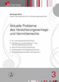 Aktuelle Probleme des Versicherungsvertrags- und Vermittlerrechts (eBook, PDF) - Koch, Robert; Nell, Martin; Drees, Holger