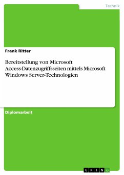 Bereitstellung von Microsoft Access-Datenzugriffsseiten mittels Microsoft Windows Server-Technologien (eBook, PDF)