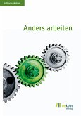 Anders Arbeiten (eBook, PDF)
