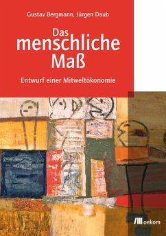 Das menschliche Maß (eBook, PDF) - Bergmann, Gustav