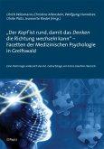 'Der Kopf ist rund, damit das Denken die Richtung wechseln kann' - Facetten der Medizinischen Psychologie in Greifswald (eBook, PDF)