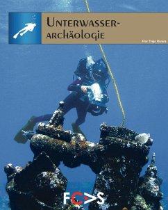 Unterwasser-Archäologie (eBook, PDF) - Rivera, Flor Trejo