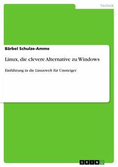Linux, die clevere Alternative zu Windows (eBook, PDF)