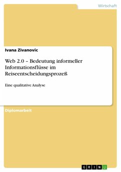 Web 2.0 - Bedeutung informeller Informationsflüsse im Reiseentscheidungsprozeß (eBook, PDF)