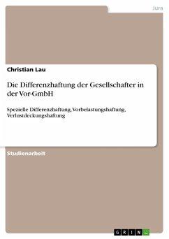 Die Differenzhaftung der Gesellschafter in der Vor-GmbH (eBook, PDF)