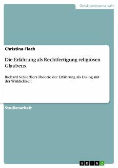 Die Erfahrung als Rechtfertigung religiösen Glaubens (eBook, PDF)