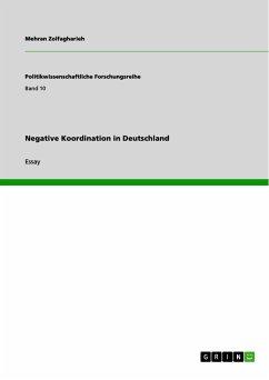Negative Koordination in Deutschland (eBook, PDF)