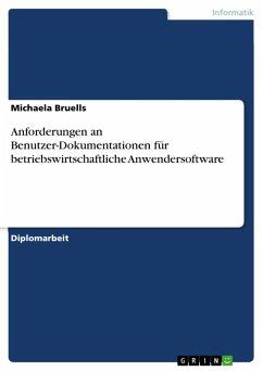 Anforderungen an Benutzer-Dokumentationen für betriebswirtschaftliche Anwendersoftware (eBook, PDF)