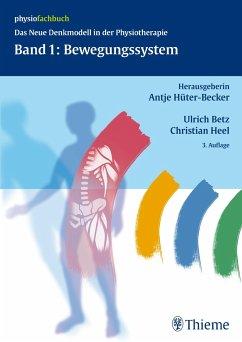 Band 1: Bewegungssystem - Hüter-Becker, Antje; Betz, Ulrich; Heel, Christian; Kern, Claudia; Quinten, Susanne