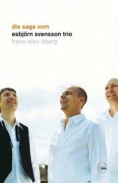 Die Saga vom Esbjörn Svensson Trio - Öberg, Hans-Olov
