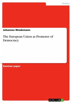 The European Union as Promoter of Democracy (eBook, PDF)