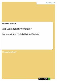 Ein Leitfaden für Verkäufer (eBook, PDF) - Martin, Marcel