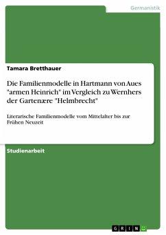 Die Familienmodelle in Hartmann von Aues