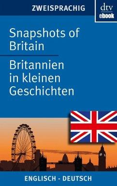 Snapshots of Britain Britannien in kleinen Geschichten (eBook, ePUB) - Browning, Joy