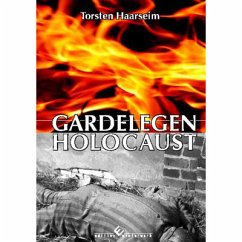 Gardelegen Holocaust - Haarseim, Torsten