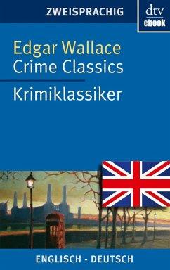 Crime Classics Krimiklassiker (eBook, ePUB) - Wallace, Edgar