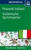 Proverbi italiani Italienische Sprichwörter (eBook, ePUB)