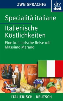 Specialità italiane, Italienische Köstlichkeiten (eBook, ePUB) - Marano, Massimo