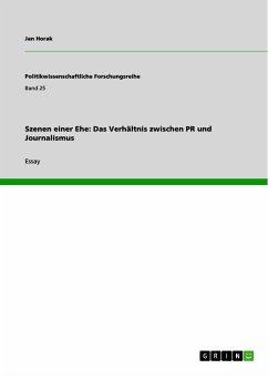 Szenen einer Ehe: Das Verhältnis zwischen PR und Journalismus (eBook, PDF)