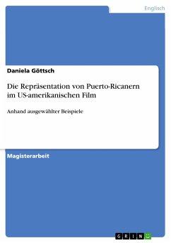 Die Repräsentation von Puerto-Ricanern im US-amerikanischen Film (eBook, PDF)
