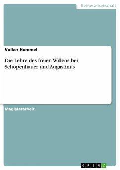 Die Lehre des freien Willens bei Schopenhauer und Augustinus (eBook, ePUB)
