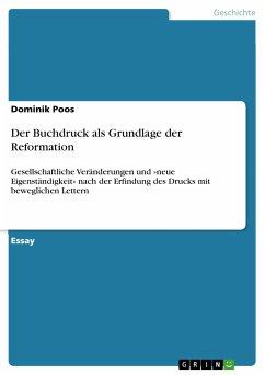 Der Buchdruck als Grundlage der Reformation (eBook, PDF)