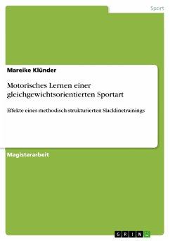 Motorisches Lernen einer gleichgewichtsorientierten Sportart (eBook, PDF)